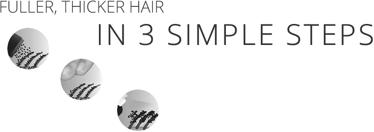 fuller, thicker hair in 3 simple steps